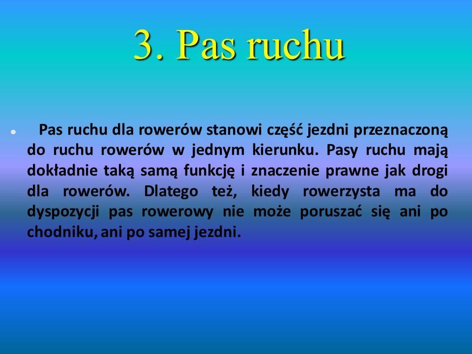 3. Pas ruchu