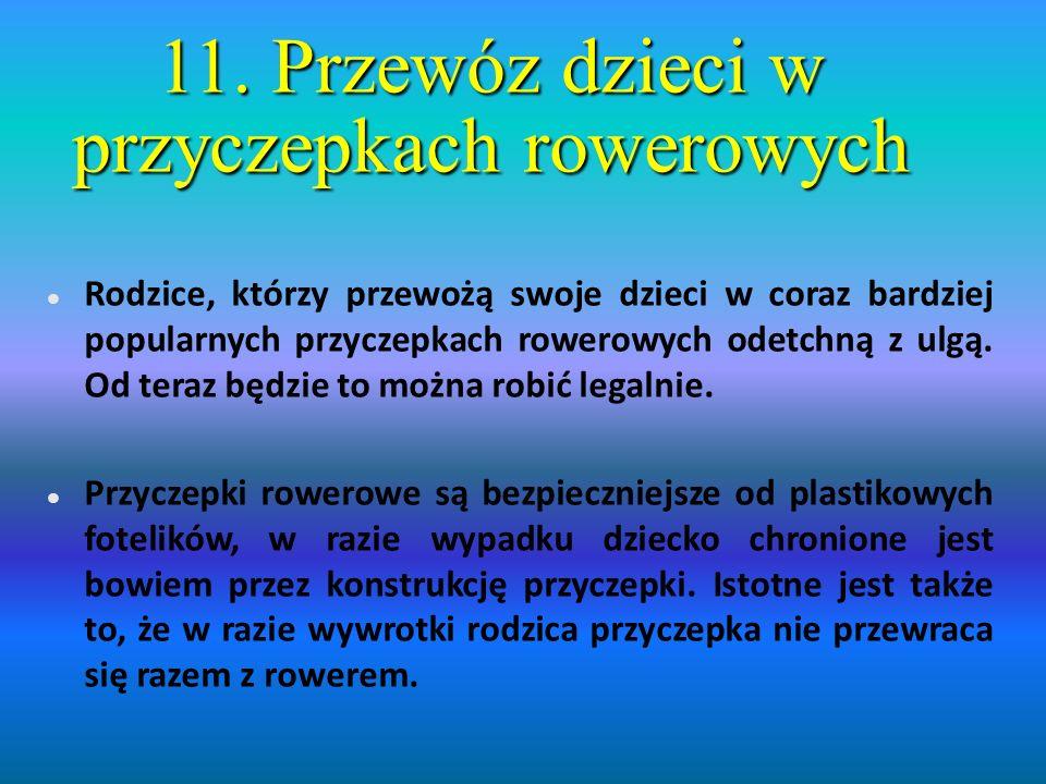 11. Przewóz dzieci w przyczepkach rowerowych
