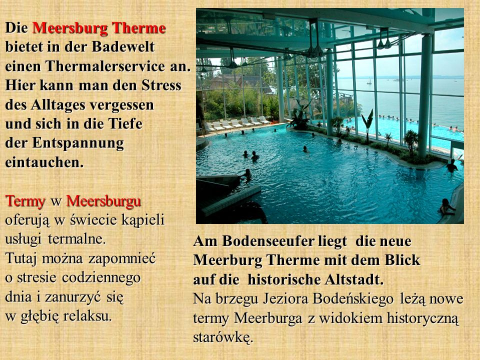 Die Meersburg Therme bietet in der Badewelt einen Thermalerservice an