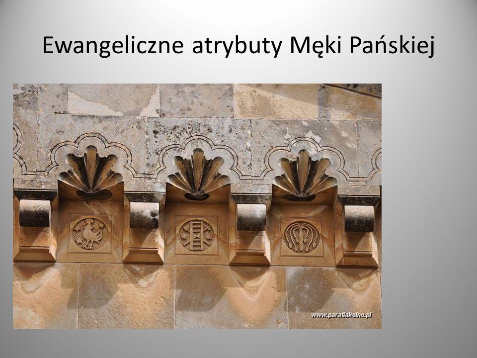 Ewangeliczne atrybuty Męki Pańskiej