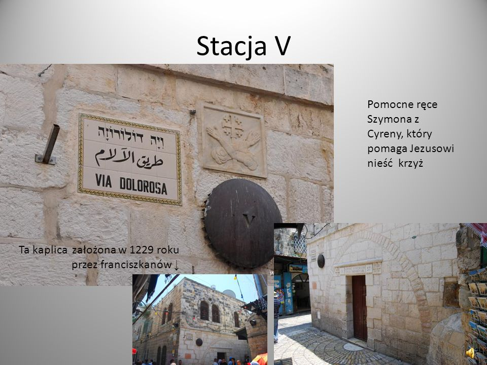 Stacja V Pomocne ręce Szymona z Cyreny, który pomaga Jezusowi nieść krzyż.