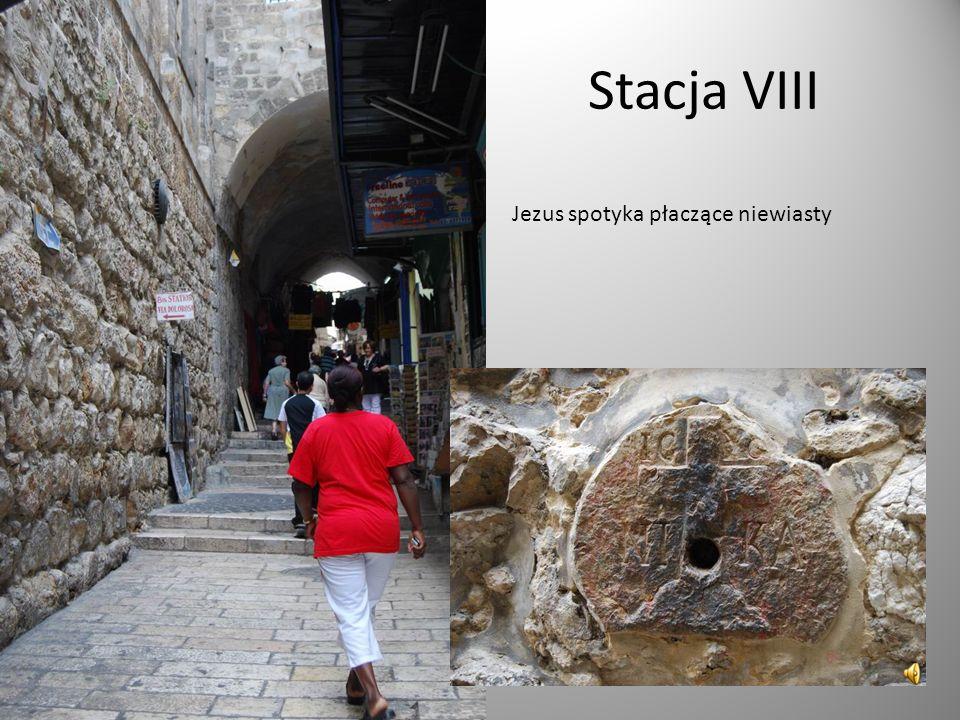 Stacja VIII Jezus spotyka płaczące niewiasty