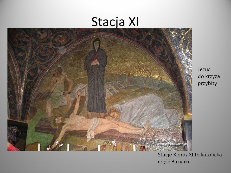 Stacja XI Jezus do krzyża przybity