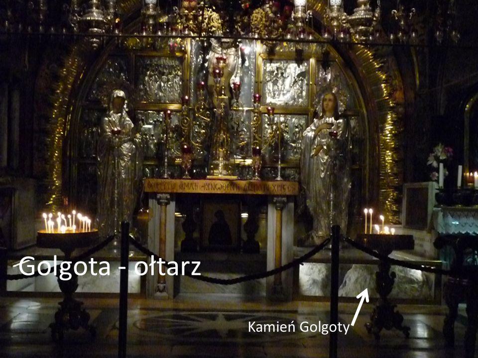 Golgota - ołtarz Kamień Golgoty