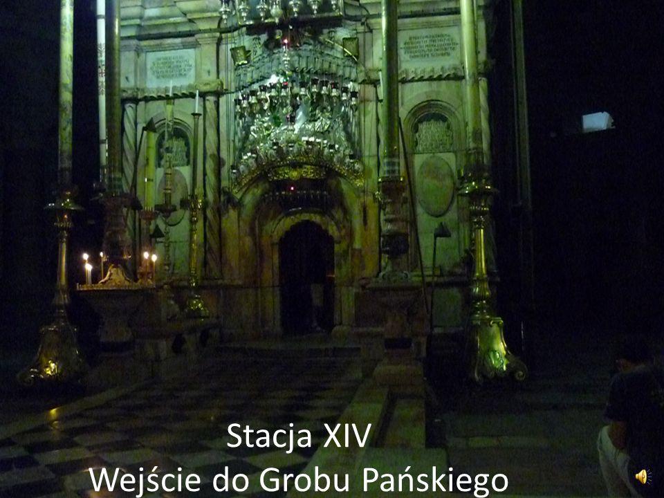 Stacja XIV Wejście do Grobu Pańskiego