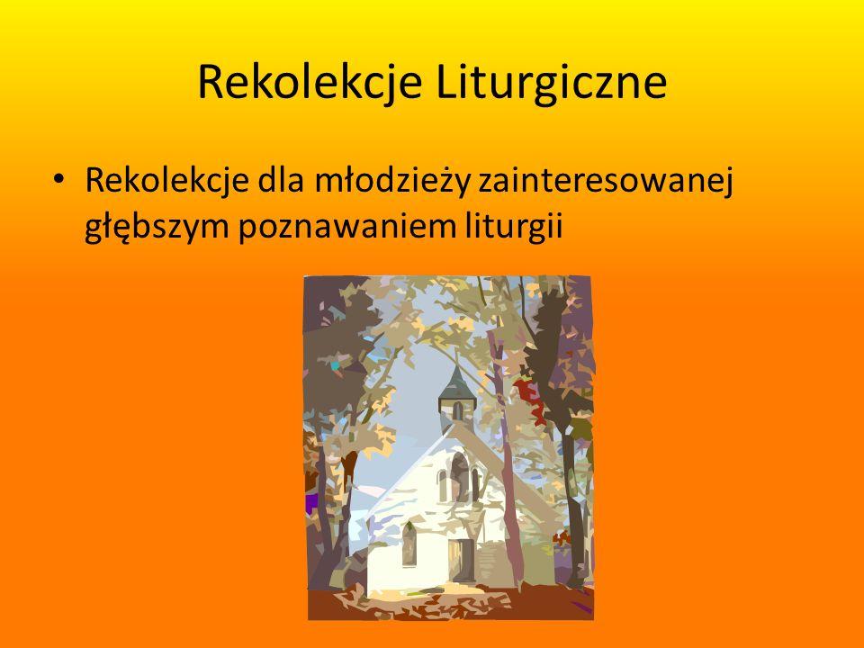Rekolekcje Liturgiczne