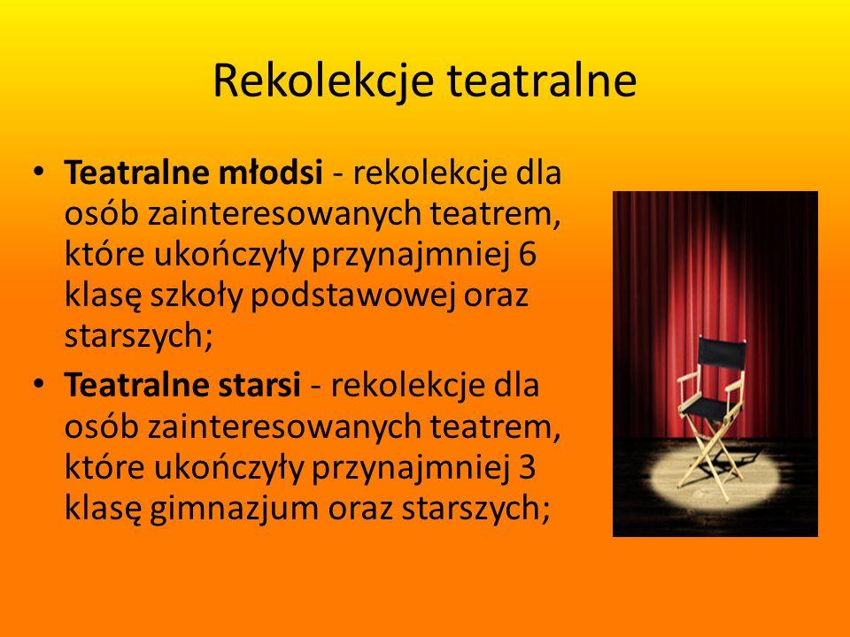 Rekolekcje teatralne