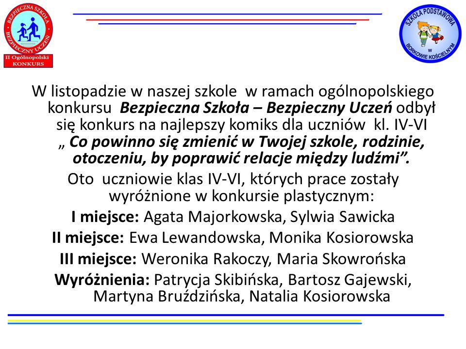 W listopadzie w naszej szkole w ramach ogólnopolskiego konkursu Bezpieczna Szkoła – Bezpieczny Uczeń odbył się konkurs na najlepszy komiks dla uczniów kl.