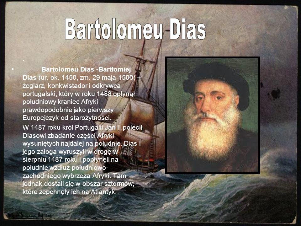 Bartolomeu Dias .