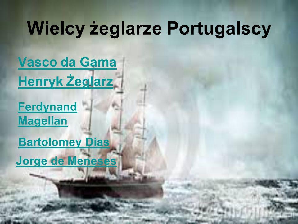 Wielcy żeglarze Portugalscy