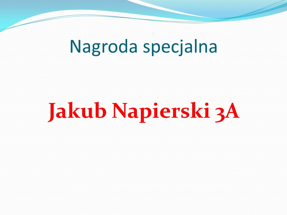 Nagroda specjalna Jakub Napierski 3A