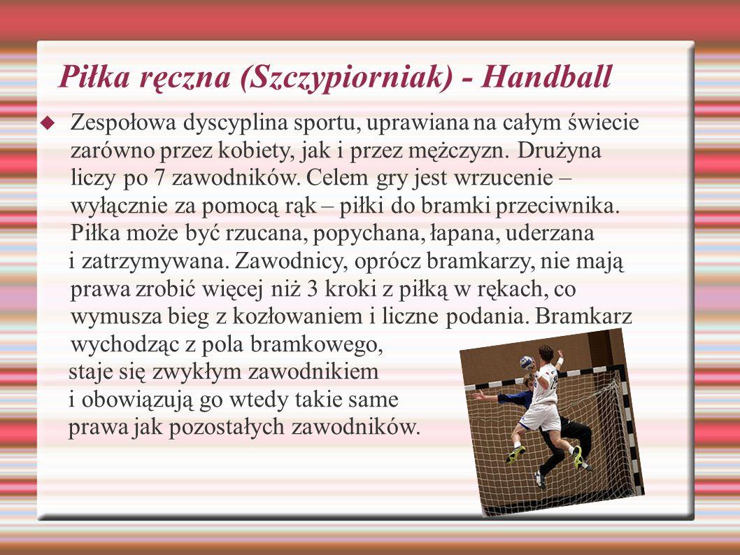 Piłka ręczna (Szczypiorniak) - Handball