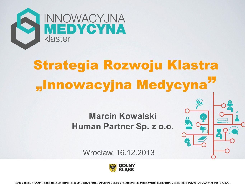 """Strategia Rozwoju Klastra """"Innowacyjna Medycyna"""