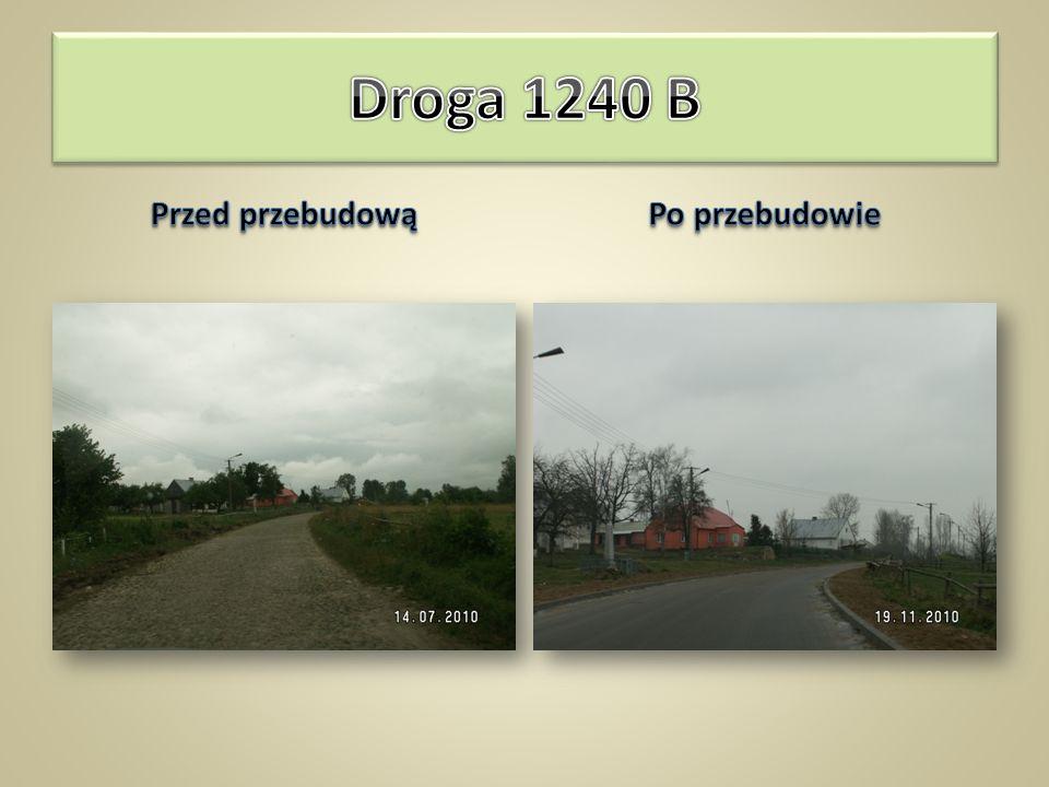 Droga 1240 B Przed przebudową Po przebudowie