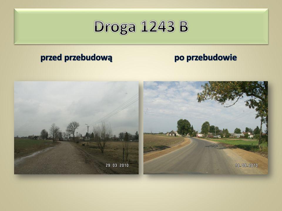 Droga 1243 B przed przebudową po przebudowie