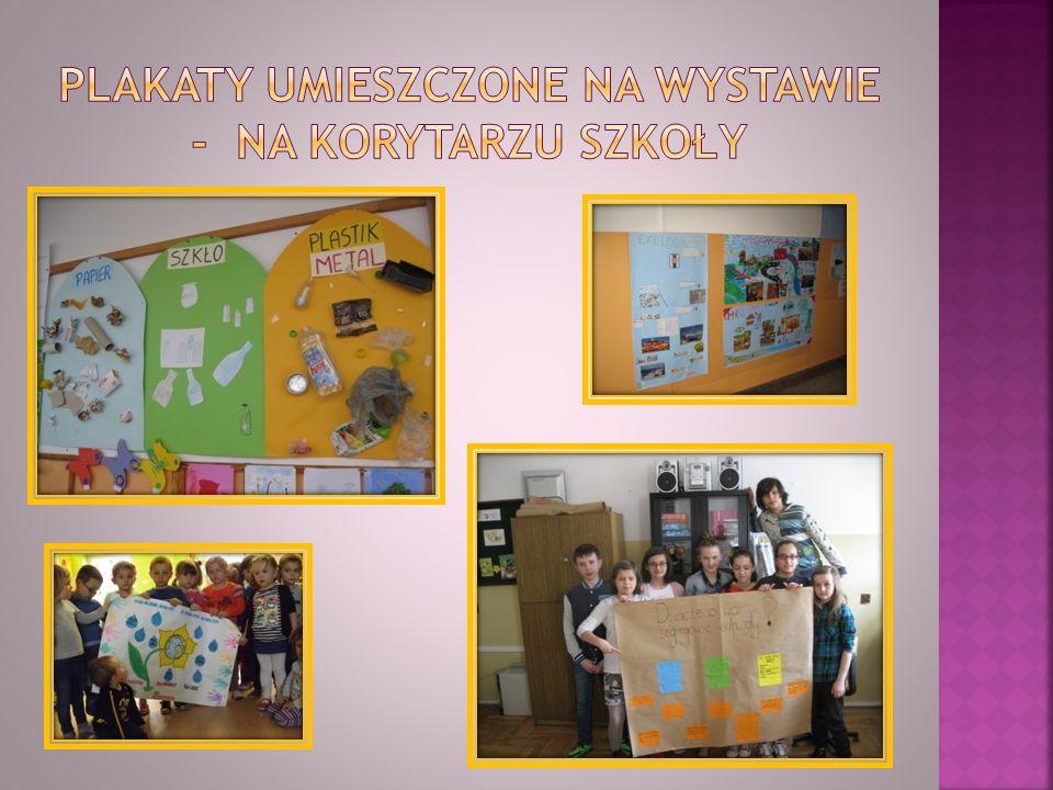 Plakaty umieszczone na wystawie - na korytarzu szkoły