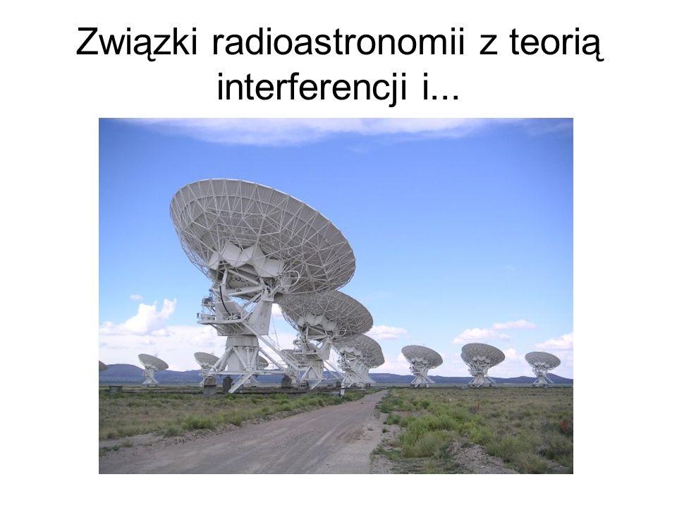 Związki radioastronomii z teorią interferencji i...