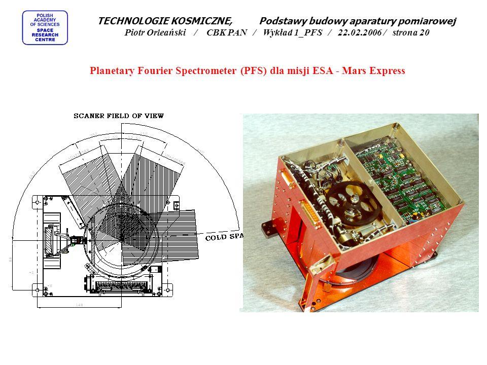 Planetary Fourier Spectrometer (PFS) dla misji ESA - Mars Express