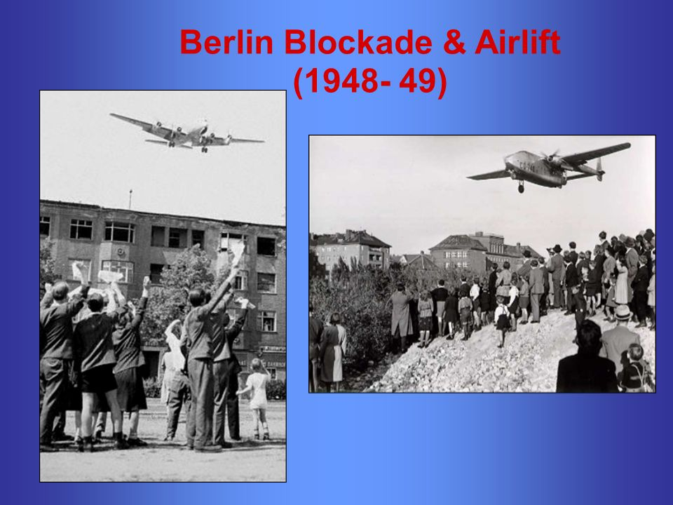 Berlin Blockade & Airlift