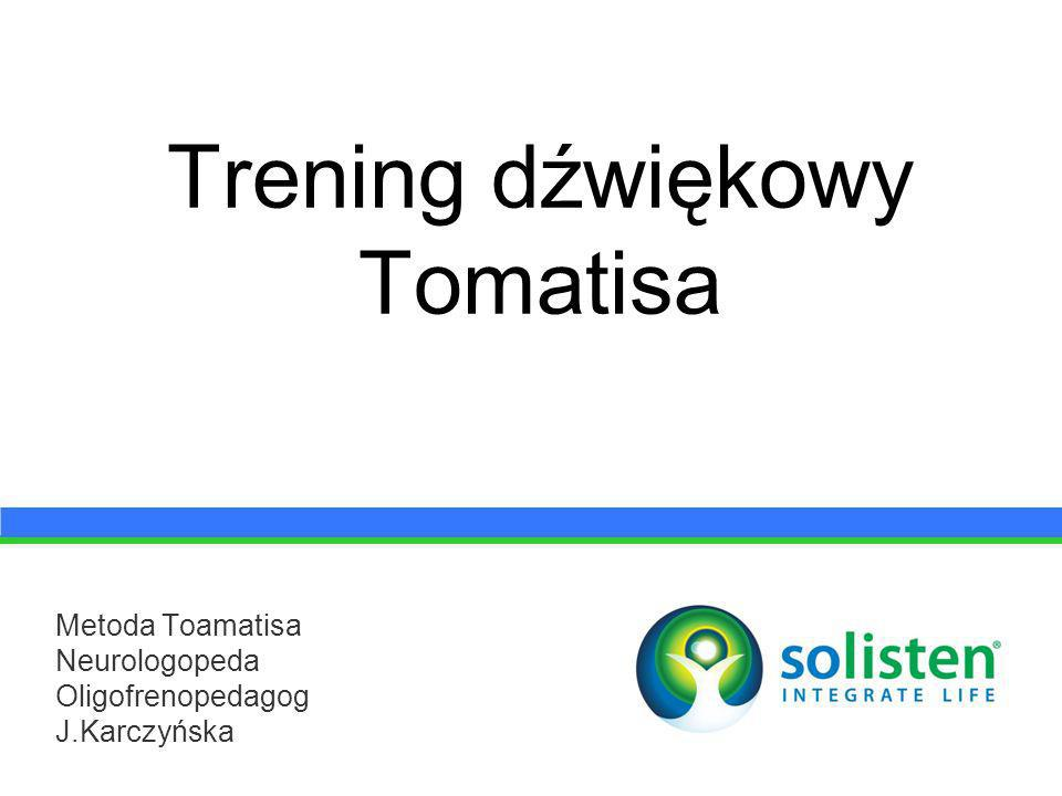 Trening dźwiękowy Tomatisa