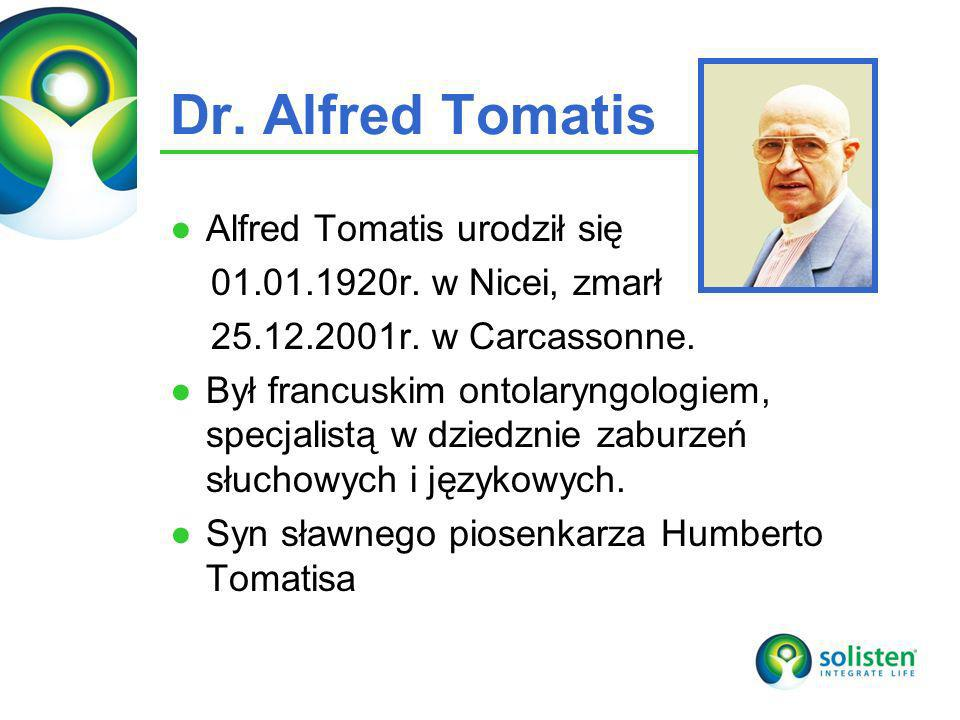 Dr. Alfred Tomatis Alfred Tomatis urodził się