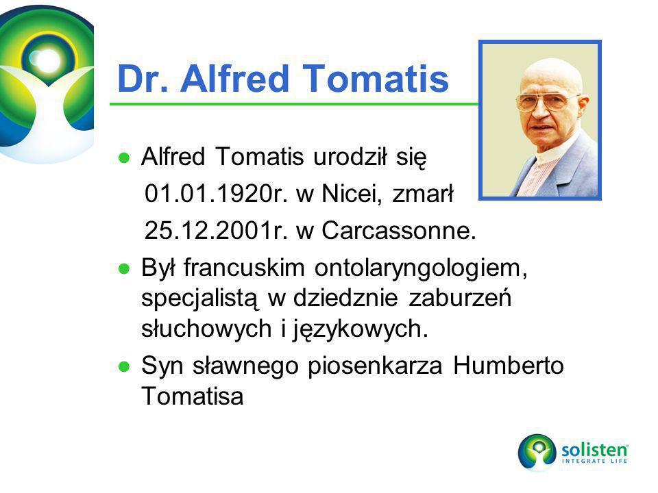 Dr. Alfred Tomatis Alfred Tomatis urodził się