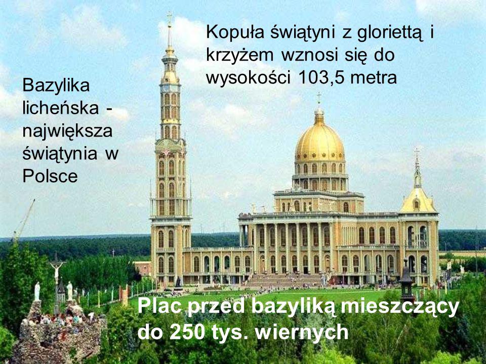 Plac przed bazyliką mieszczący do 250 tys. wiernych