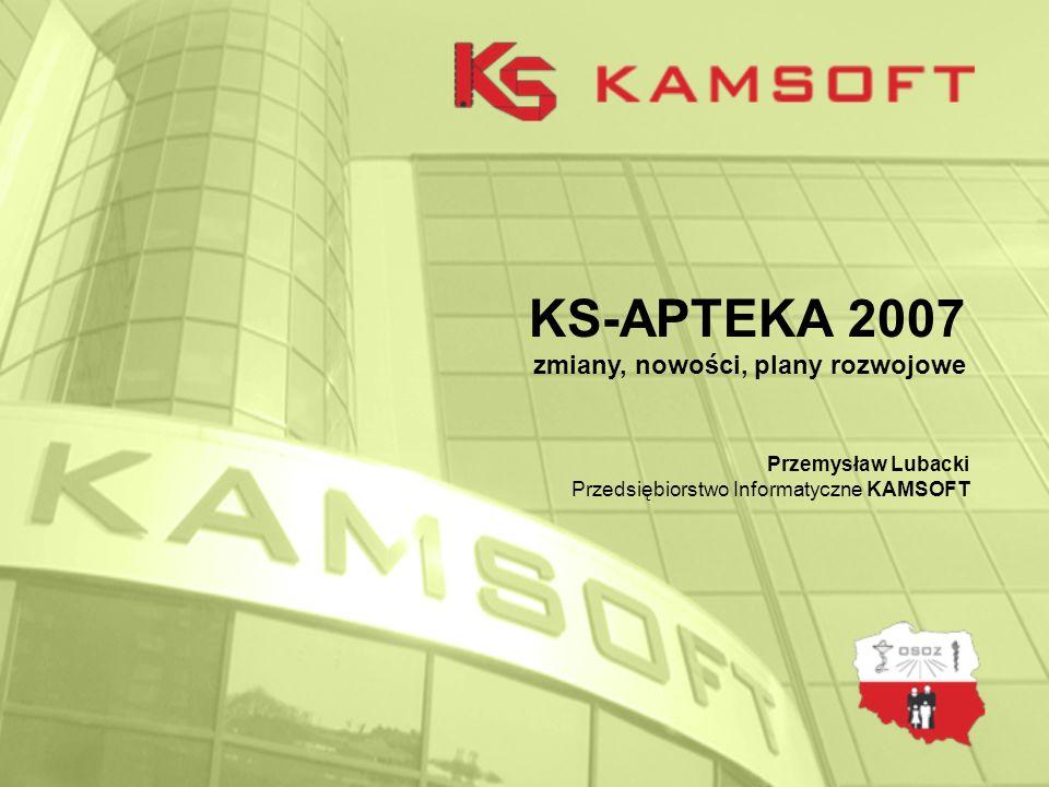 KS-APTEKA 2007 zmiany, nowości, plany rozwojowe