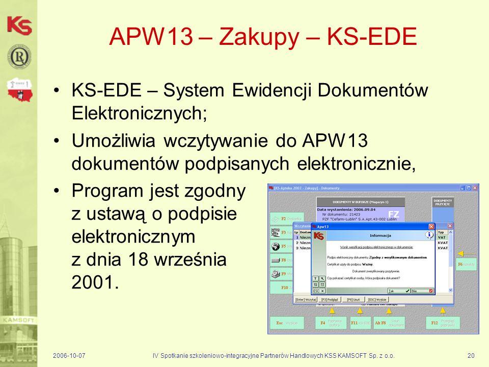 APW13 – Zakupy – KS-EDE KS-EDE – System Ewidencji Dokumentów Elektronicznych; Umożliwia wczytywanie do APW13 dokumentów podpisanych elektronicznie,
