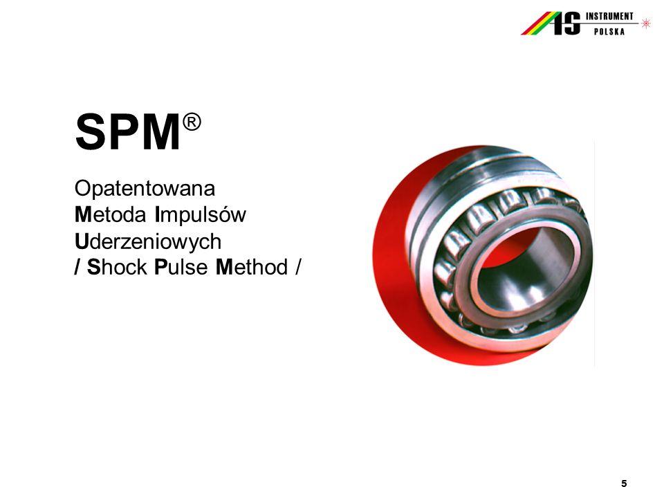 SPM® Opatentowana Metoda Impulsów Uderzeniowych / Shock Pulse Method /