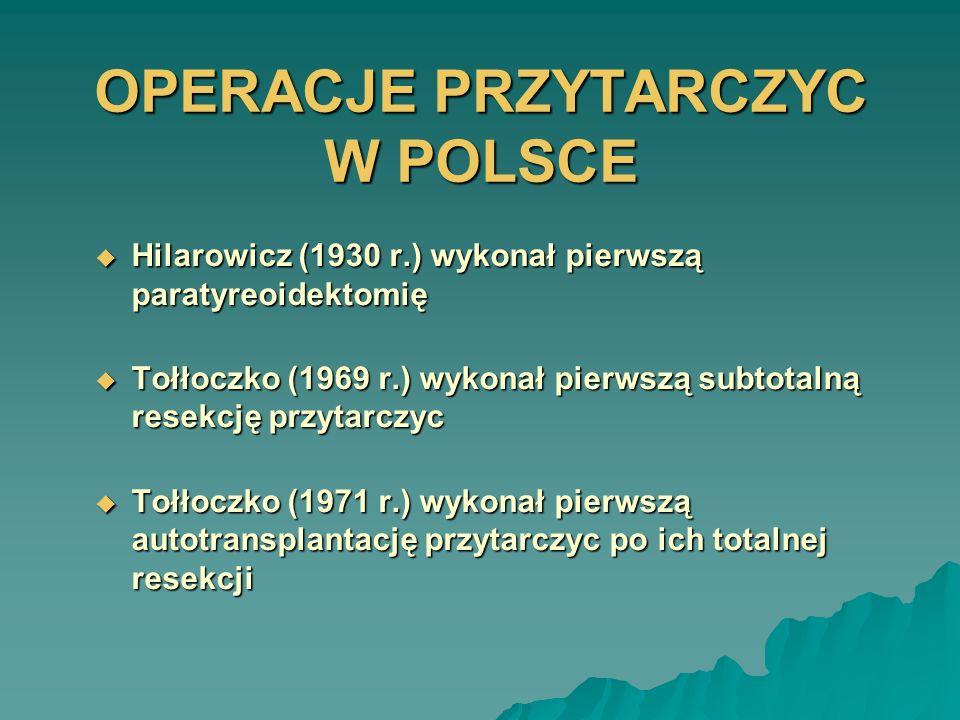 OPERACJE PRZYTARCZYC W POLSCE