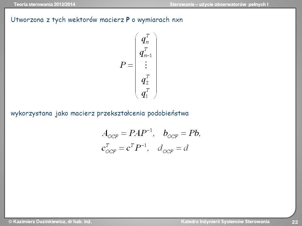 Utworzona z tych wektorów macierz P o wymiarach nxn