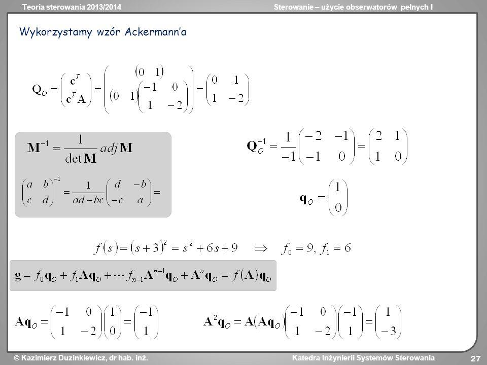 Wykorzystamy wzór Ackermann'a