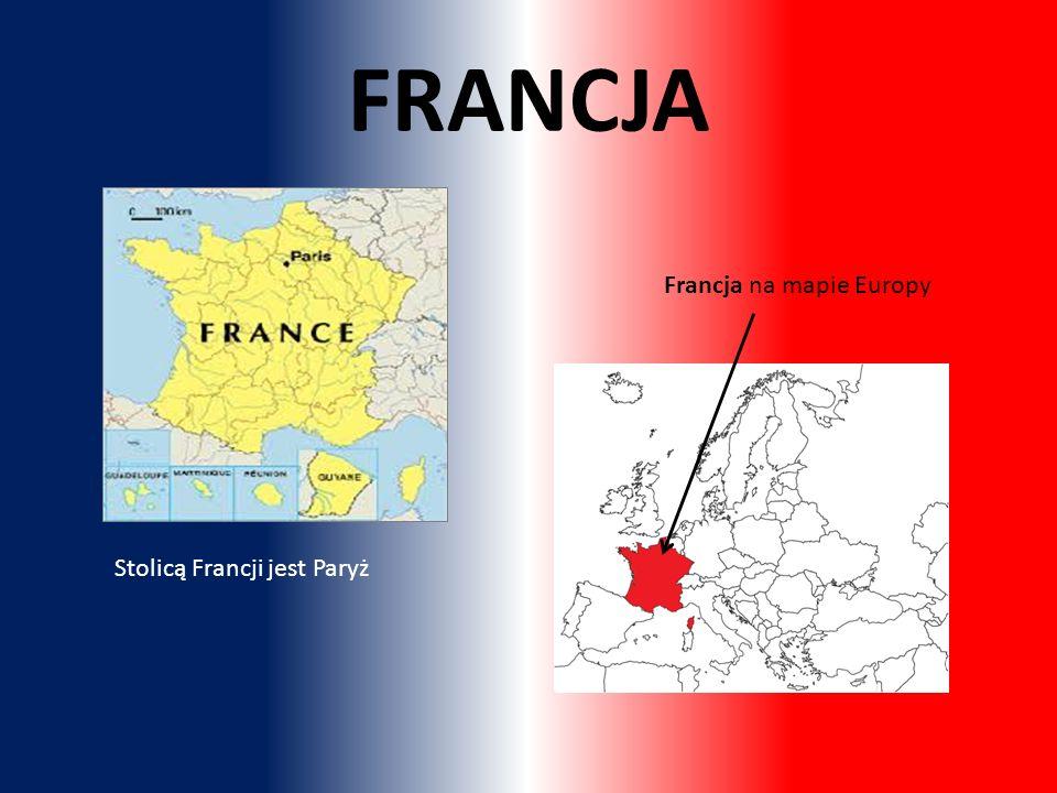FRANCJA Francja na mapie Europy Stolicą Francji jest Paryż