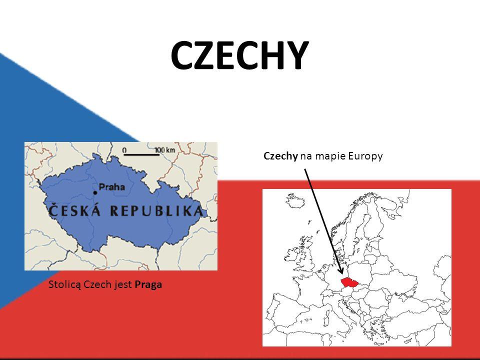 CZECHY Czechy na mapie Europy Stolicą Czech jest Praga