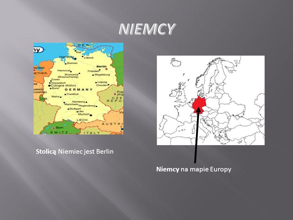 NIEMCY Stolicą Niemiec jest Berlin Niemcy na mapie Europy