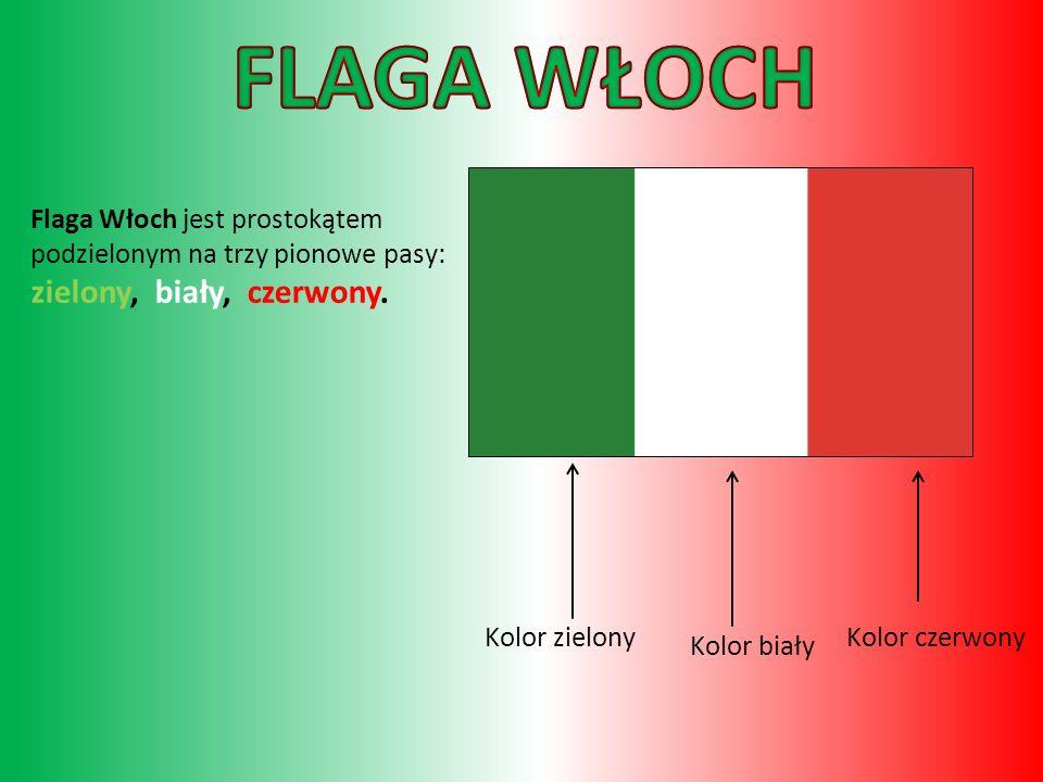FLAGA WŁOCH Kolor czerwony Kolor biały Kolor zielony