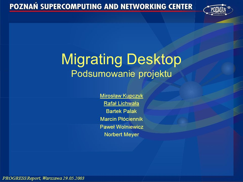 Migrating Desktop Podsumowanie projektu