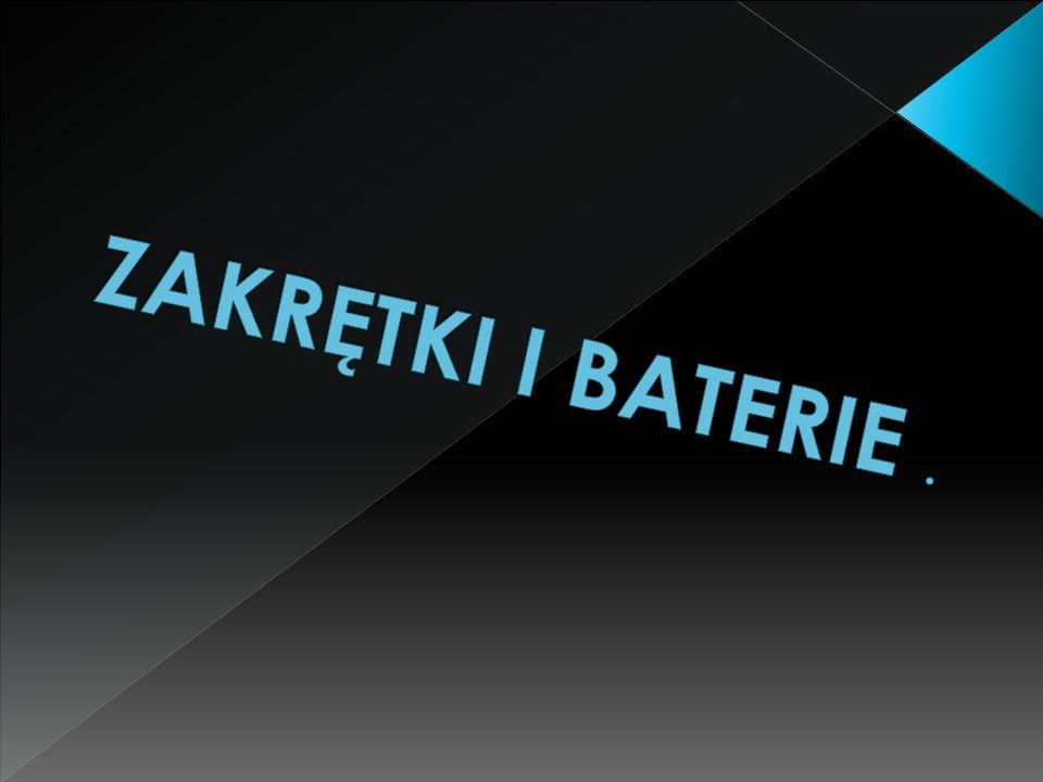 ZAKRĘTKI I BATERIE .