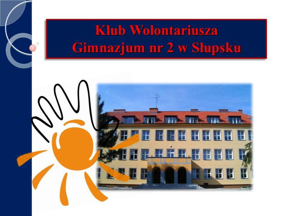 Klub Wolontariusza Gimnazjum nr 2 w Słupsku