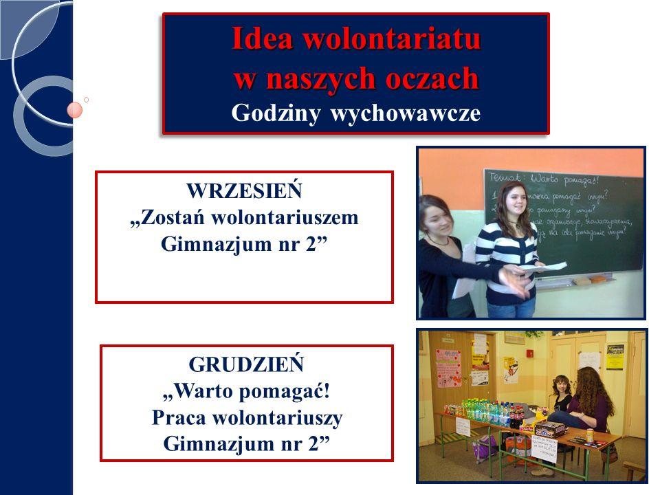 """""""Zostań wolontariuszem Praca wolontariuszy Gimnazjum nr 2"""