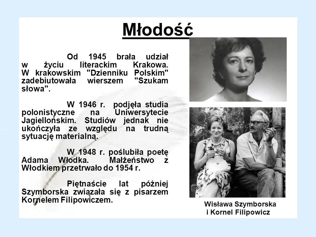Młodość Od 1945 brała udział w życiu literackim Krakowa. W krakowskim Dzienniku Polskim zadebiutowała wierszem Szukam słowa .