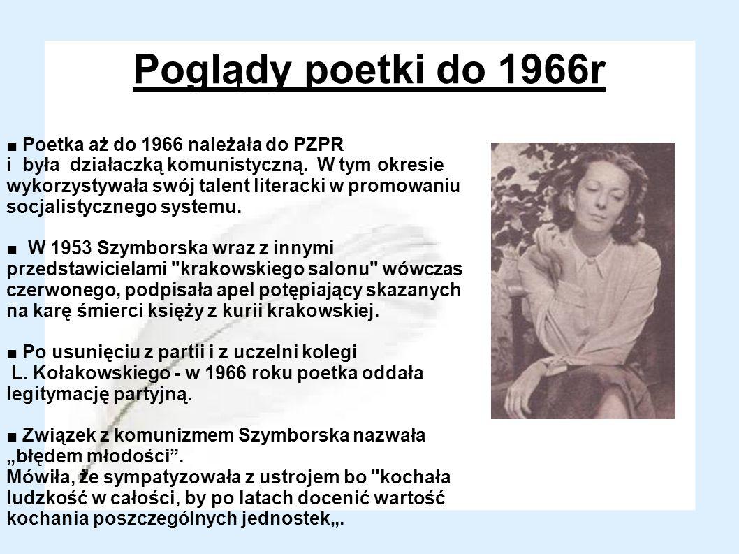 Poglądy poetki do 1966r