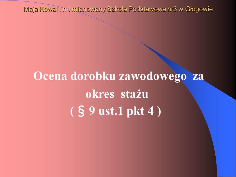 Maja Kowal , n-l mianowany Szkoła Podstawowa nr3 w Głogowie