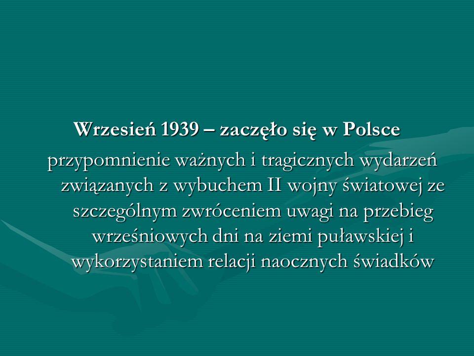 Wrzesień 1939 – zaczęło się w Polsce