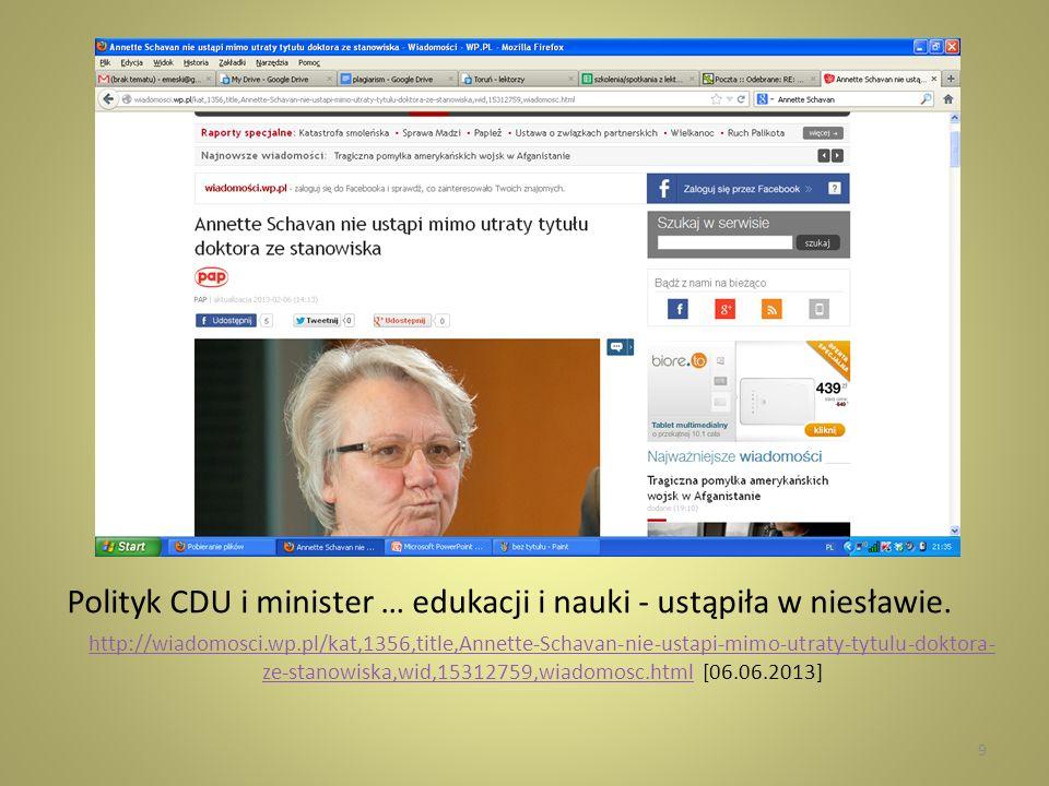 Polityk CDU i minister … edukacji i nauki - ustąpiła w niesławie.