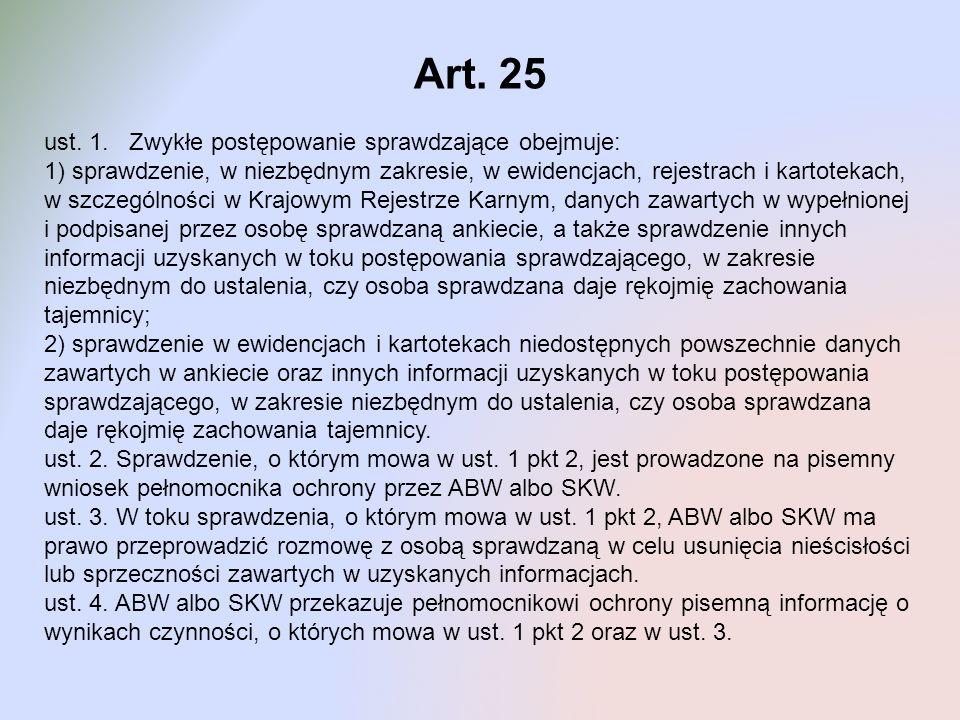 Art. 25 ust. 1. Zwykłe postępowanie sprawdzające obejmuje: