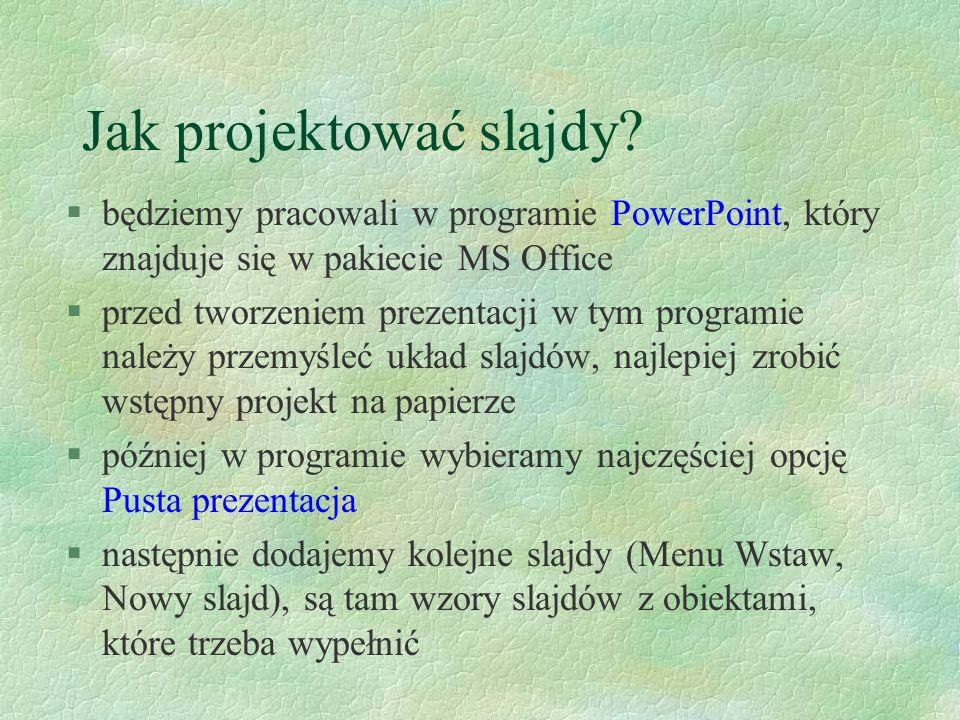 Jak projektować slajdy