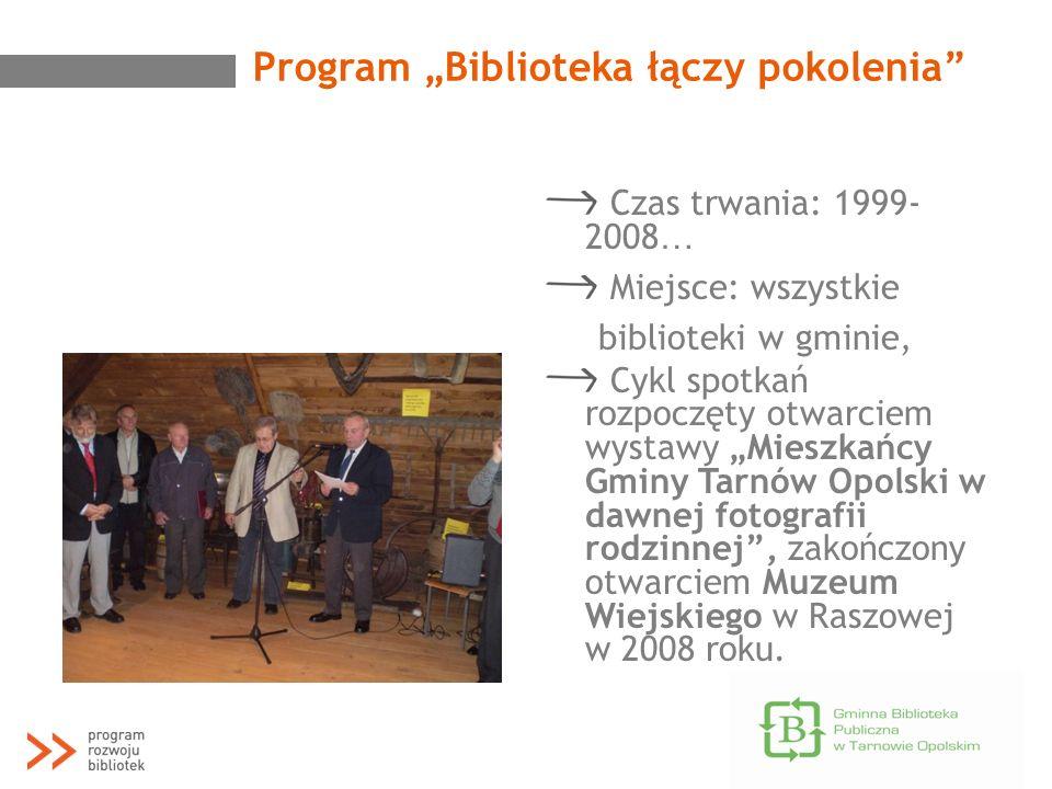 """Program """"Biblioteka łączy pokolenia"""