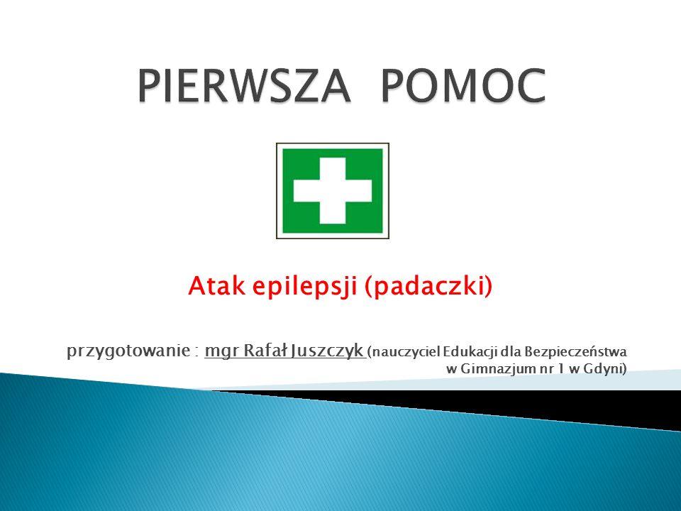 Atak epilepsji (padaczki)